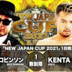 【新日本プロレス】NJC2021一回戦 ジュース・ロビンソン vs KENTA【3.6大田区体育館・セミファイナル】