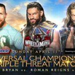 【WWE】ユニバーサル王座3WAY戦 ロマン・レインズ vs エッジ vs ダニエル・ブライアン 【4.11 フロリダ州タンパ】