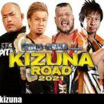 【新日本プロレス】KIZUNA ROAD2021 残る5大会の対戦カード発表!