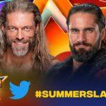 【Summer Slum】エッジ vs セス・ロリンズ &【WWE世界王座戦】 ボビー・ラシュリー vs ゴールドバーグ